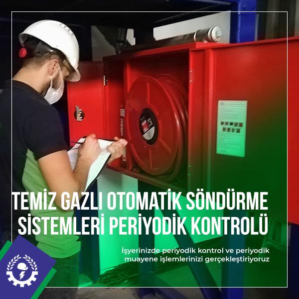 Temiz Gazlı Otomatik Söndürme Sistemleri Periyodik Kontrolü